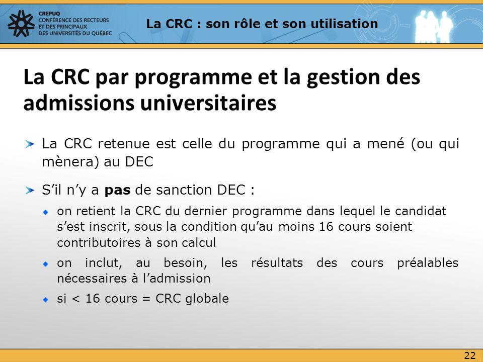 La CRC par programme et la gestion des admissions universitaires