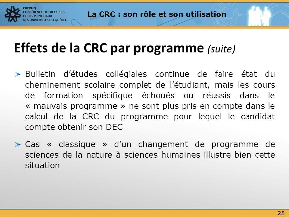 Effets de la CRC par programme (suite)