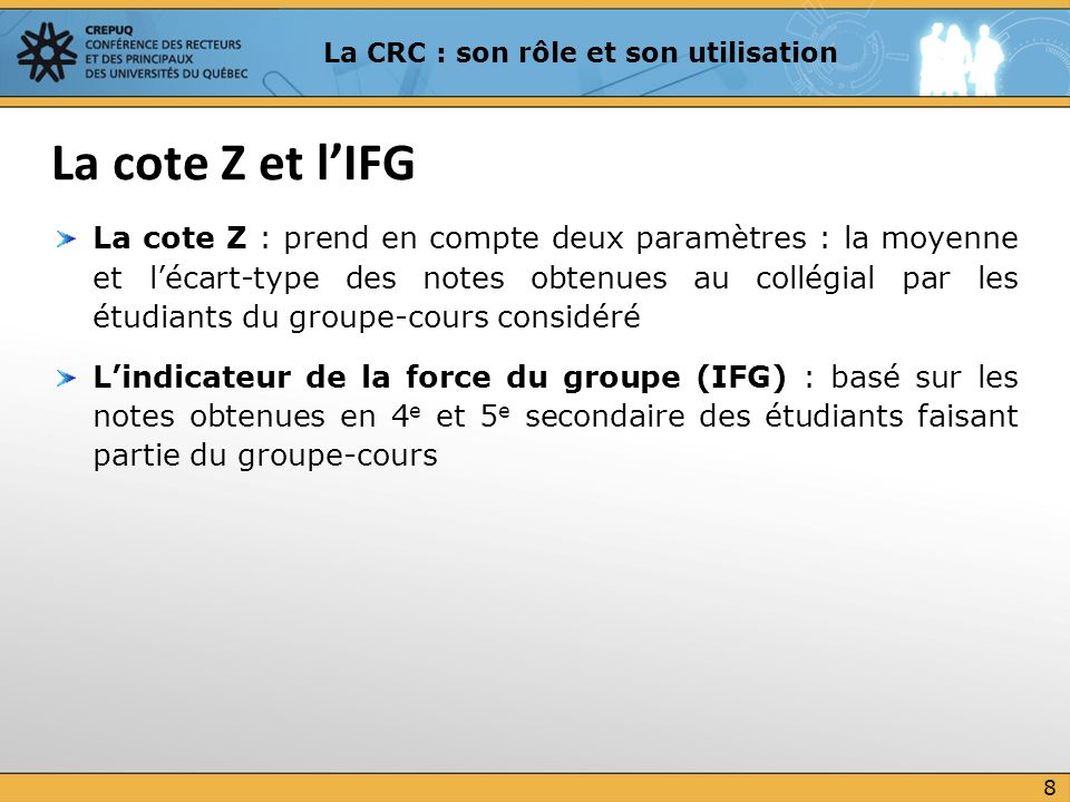 La CRC : son rôle et son utilisation