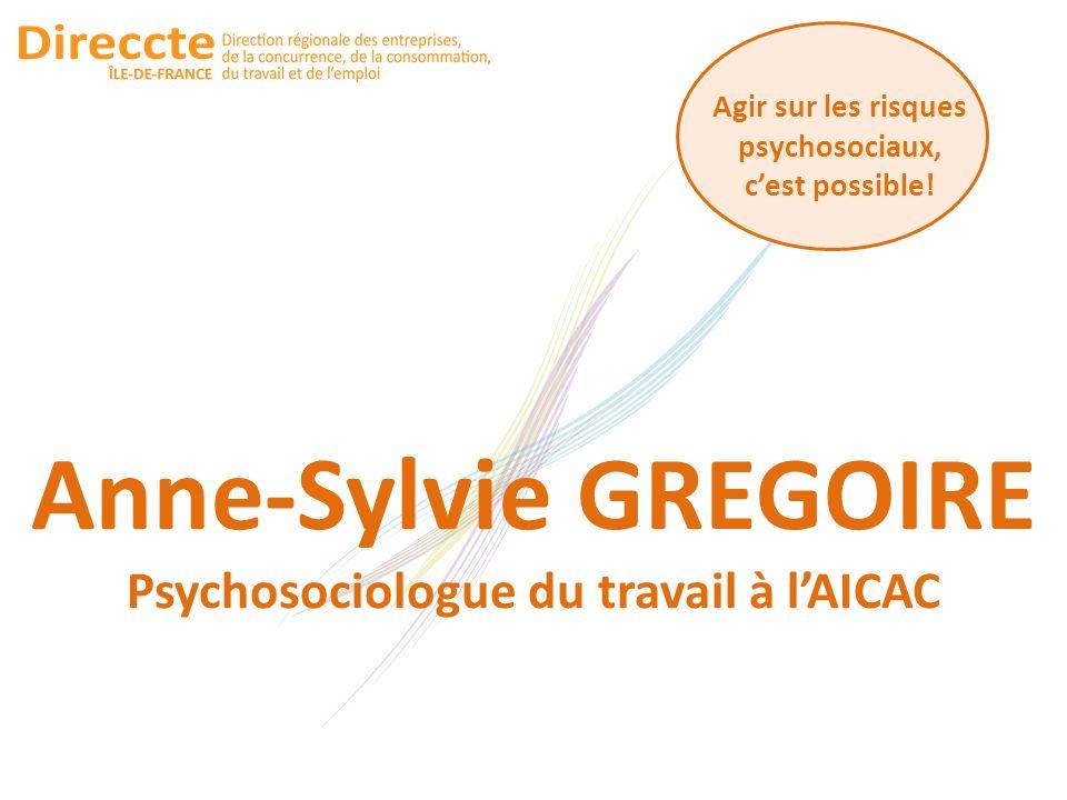 Anne-Sylvie GREGOIRE Psychosociologue du travail à l'AICAC
