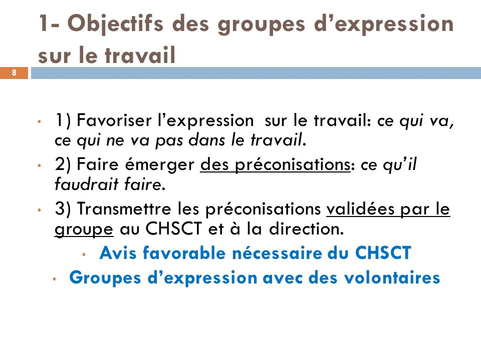 1- Objectifs des groupes d'expression sur le travail