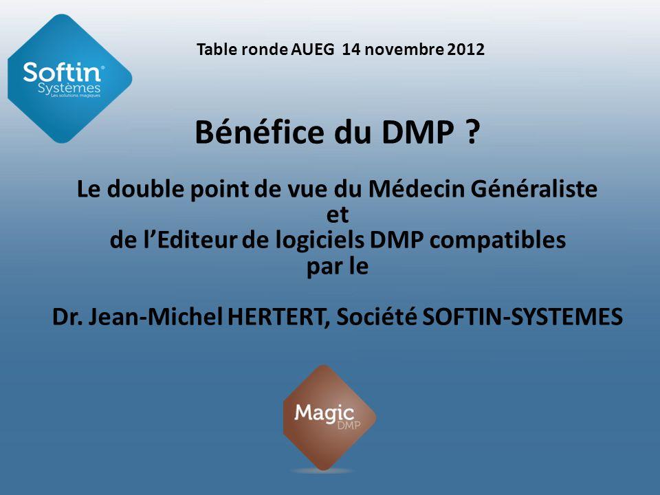 Bénéfice du DMP Le double point de vue du Médecin Généraliste et