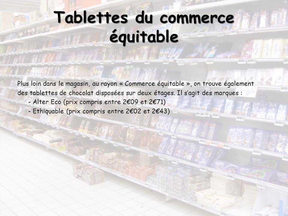 Tablettes du commerce équitable