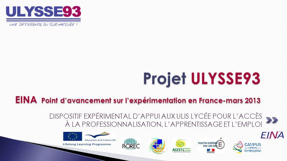 Projet ULYSSE93 EINA Point d'avancement sur l'expérimentation en France-mars 2013