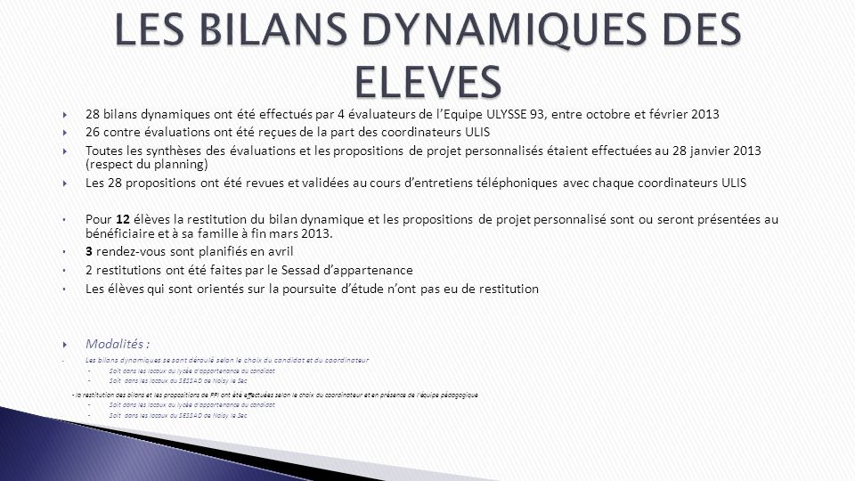 LES BILANS DYNAMIQUES DES ELEVES