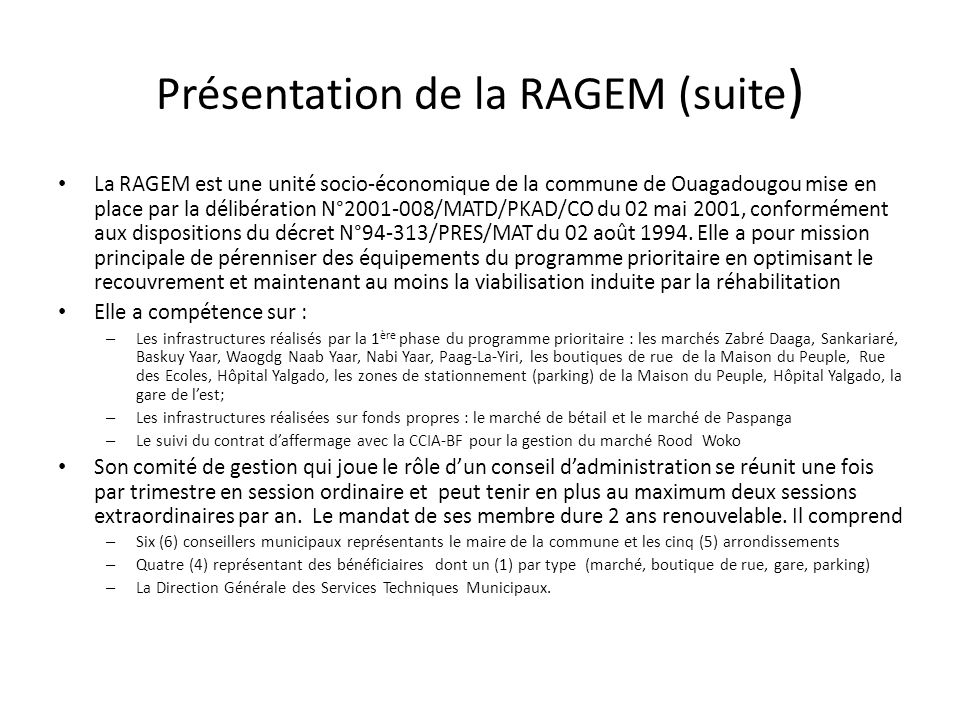 Présentation de la RAGEM (suite)