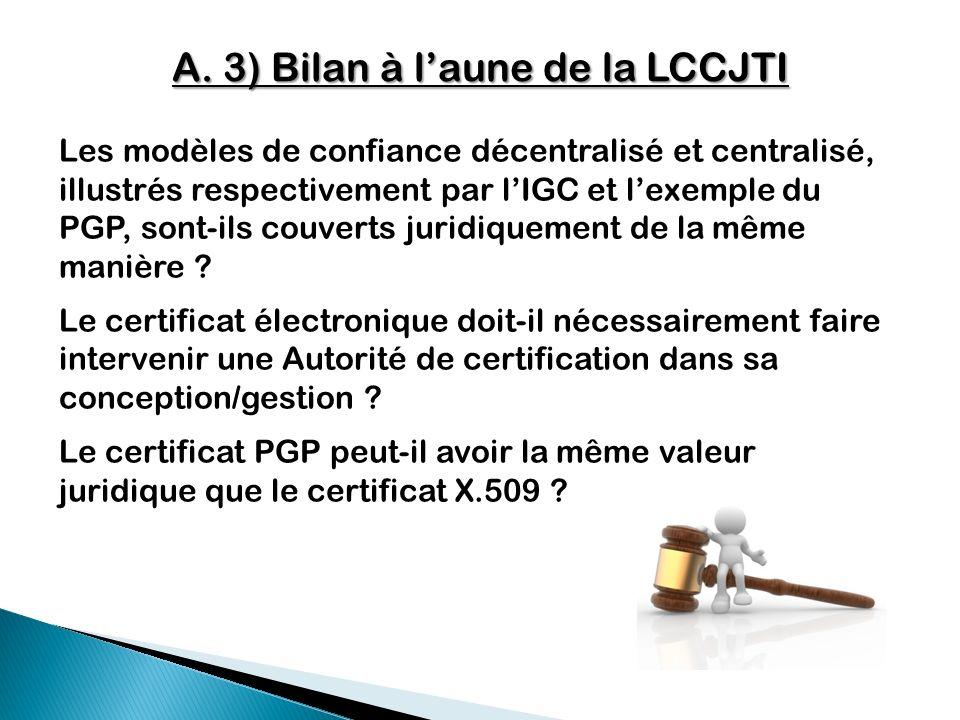 A. 3) Bilan à l'aune de la LCCJTI