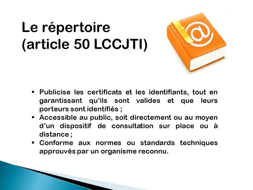 Le répertoire (article 50 LCCJTI)