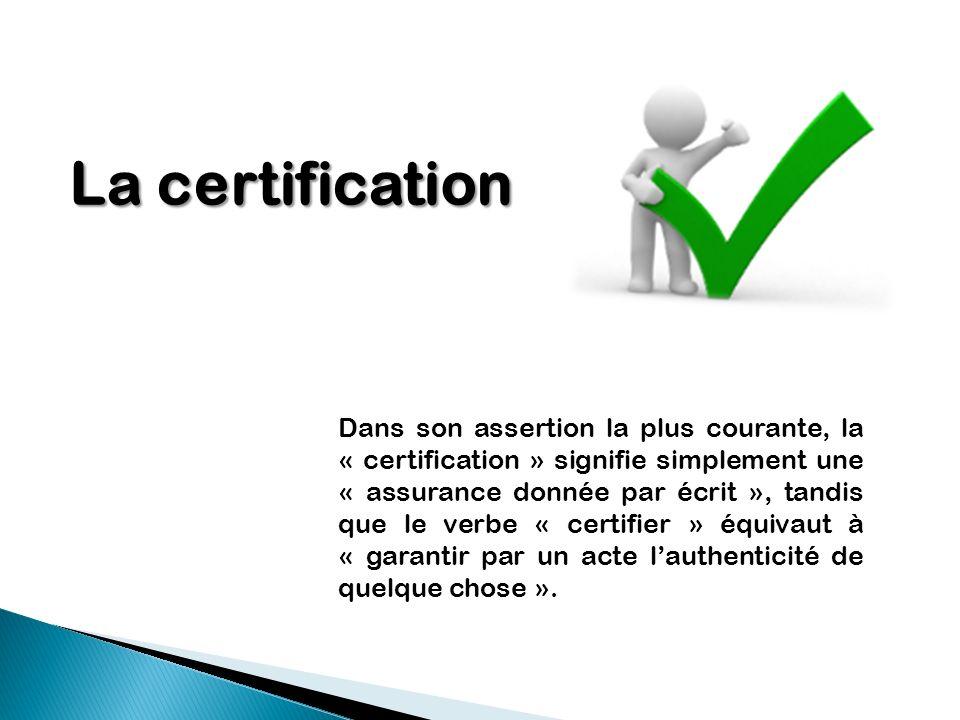 La certification