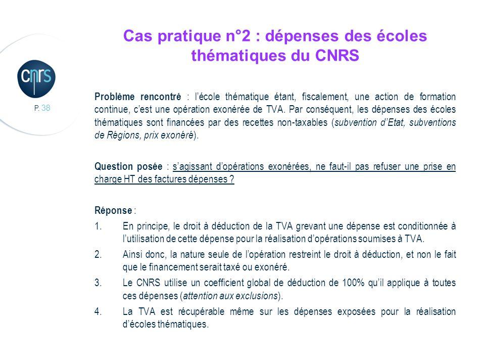 Cas pratique n°2 : dépenses des écoles thématiques du CNRS