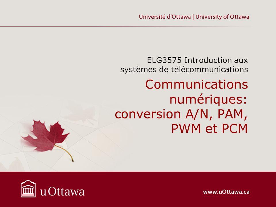 Communications numériques: conversion A/N, PAM, PWM et PCM