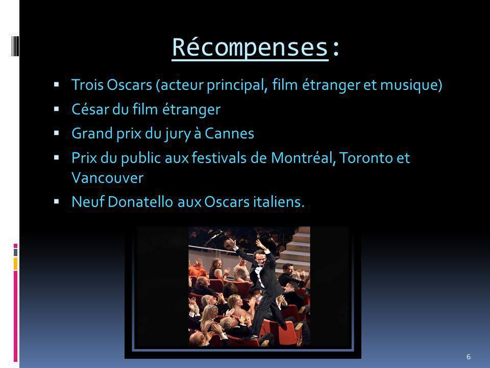 Récompenses: Trois Oscars (acteur principal, film étranger et musique)