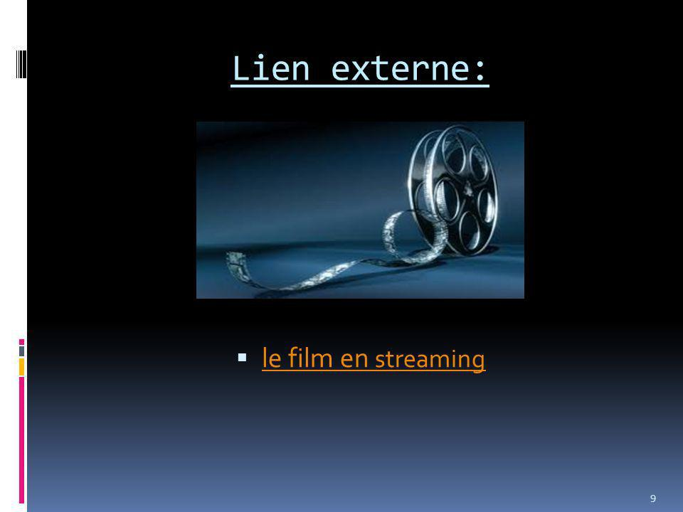 Lien externe: le film en streaming