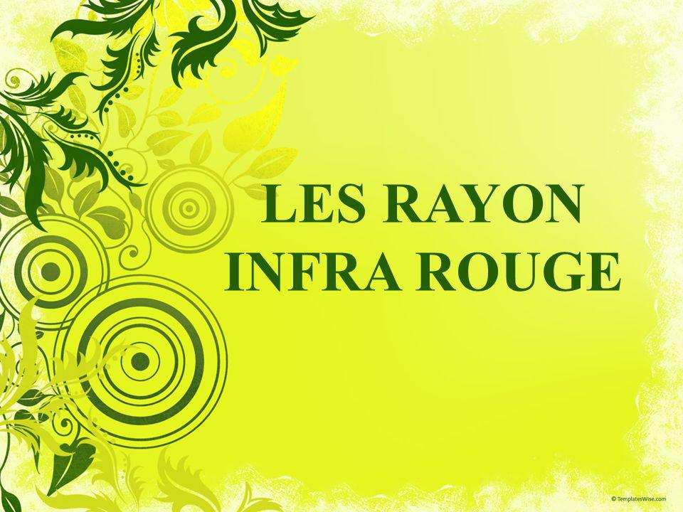 LES RAYON INFRA ROUGE