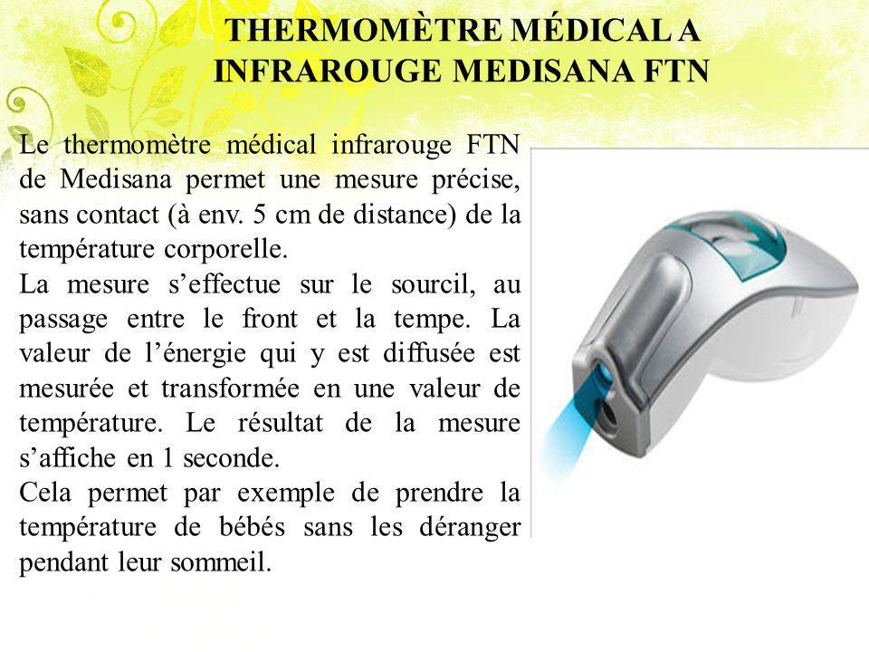 THERMOMÈTRE MÉDICAL A INFRAROUGE MEDISANA FTN