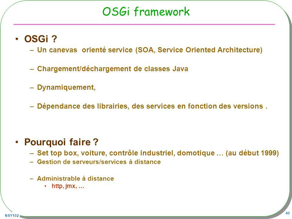 OSGi framework OSGi Pourquoi faire