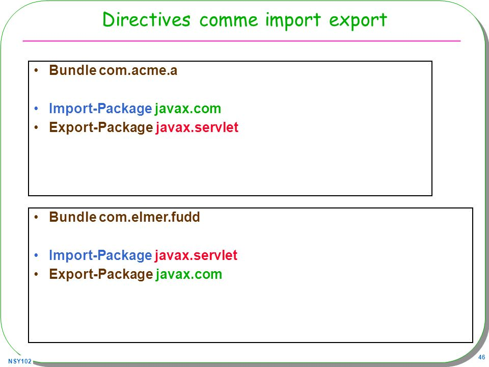 Directives comme import export