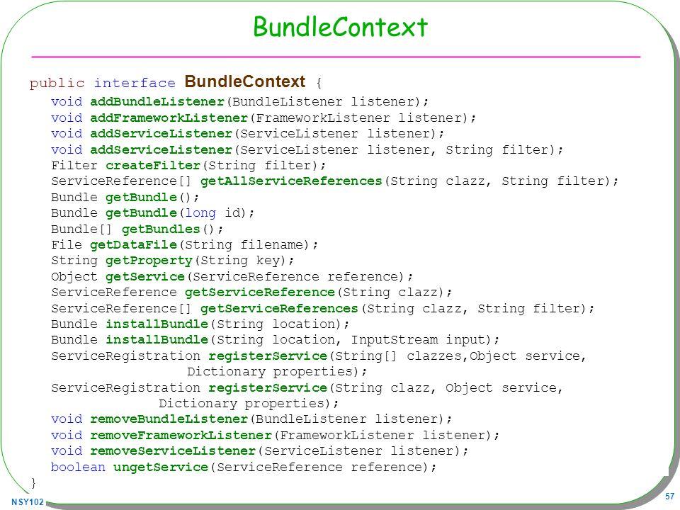 BundleContext public interface BundleContext {