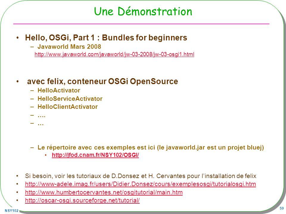 Une Démonstration Hello, OSGi, Part 1 : Bundles for beginners
