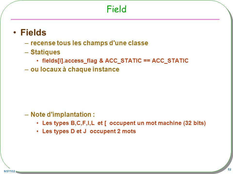 Field Fields recense tous les champs d une classe Statiques