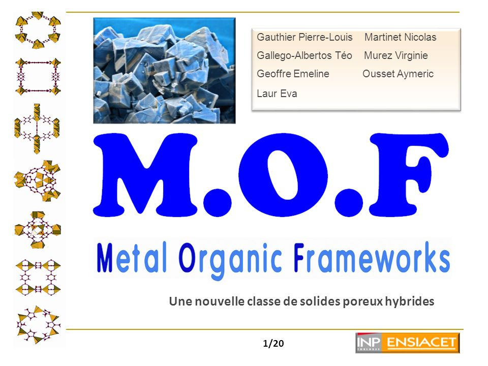 Une nouvelle classe de solides poreux hybrides