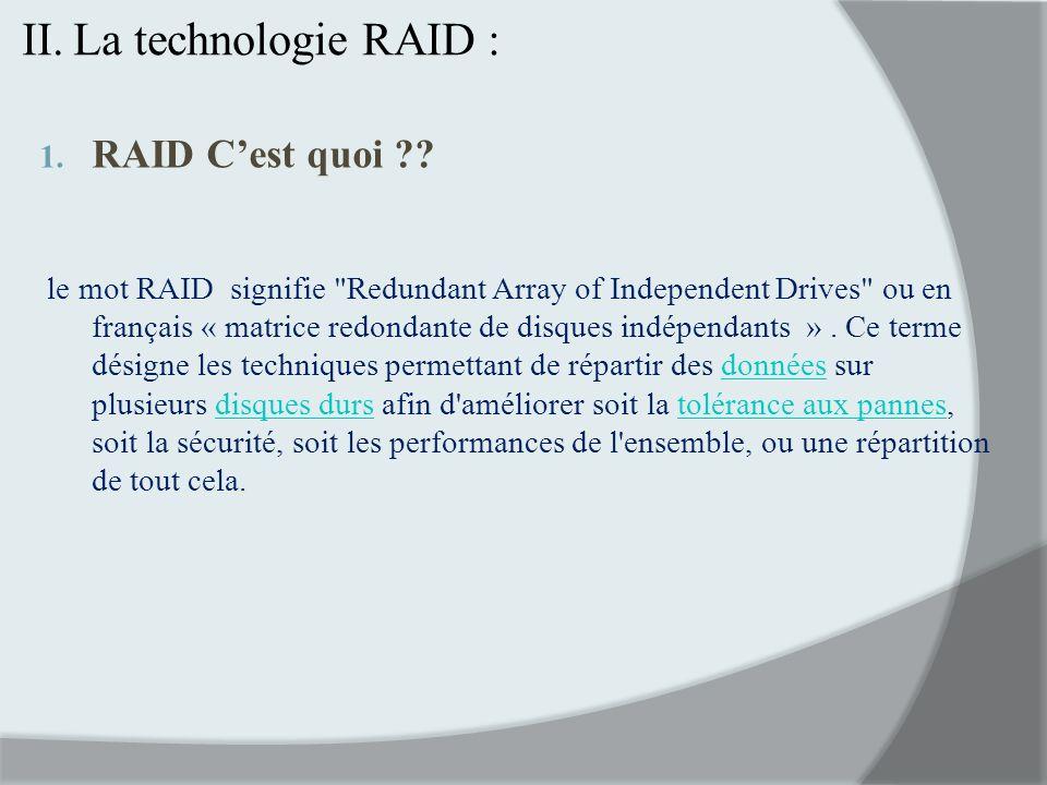 La technologie RAID : RAID C'est quoi