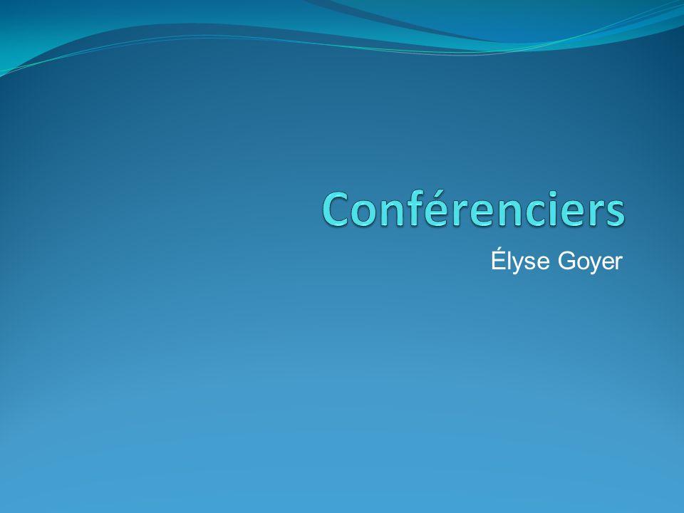 Conférenciers Élyse Goyer