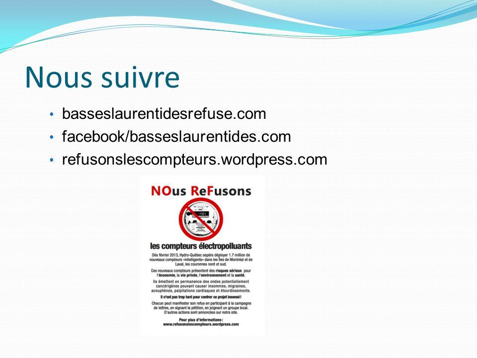 Nous suivre basseslaurentidesrefuse.com facebook/basseslaurentides.com