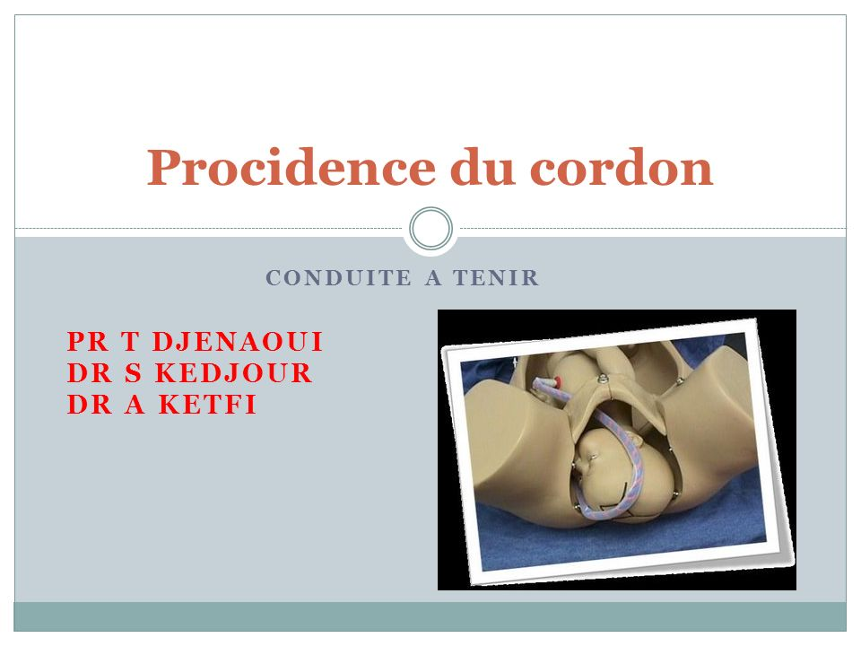 conduite a tenir Pr t djenaoui Dr s kedjour Dr a ketfi