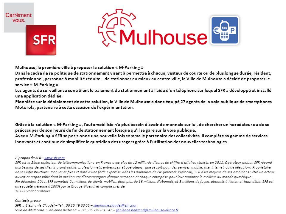 Mulhouse, la première ville à proposer la solution « M-Parking » Dans le cadre de sa politique de stationnement visant à permettre à chacun, visiteur de courte ou de plus longue durée, résident, professionnel, personne à mobilité réduite… de stationner au mieux au centre-ville, la Ville de Mulhouse a décidé de proposer le service « M-Parking ».
