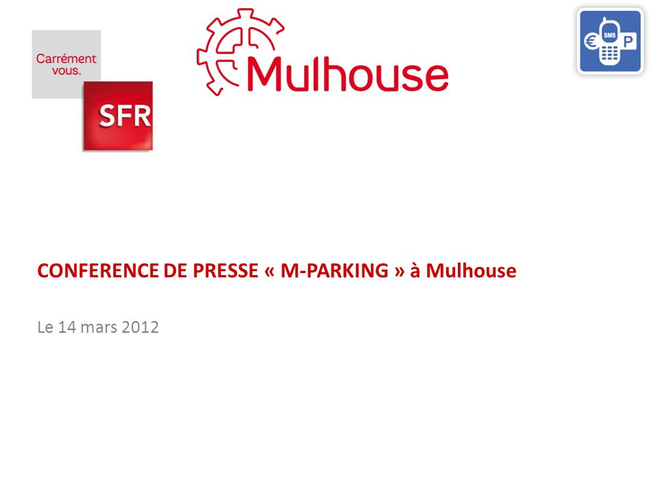 CONFERENCE DE PRESSE « M-PARKING » à Mulhouse