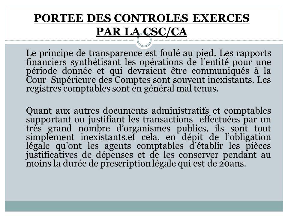 PORTEE DES CONTROLES EXERCES PAR LA CSC/CA