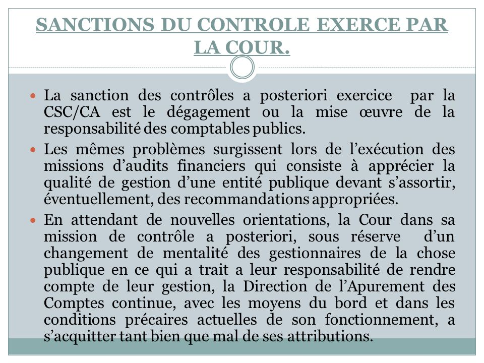 SANCTIONS DU CONTROLE EXERCE PAR LA COUR.