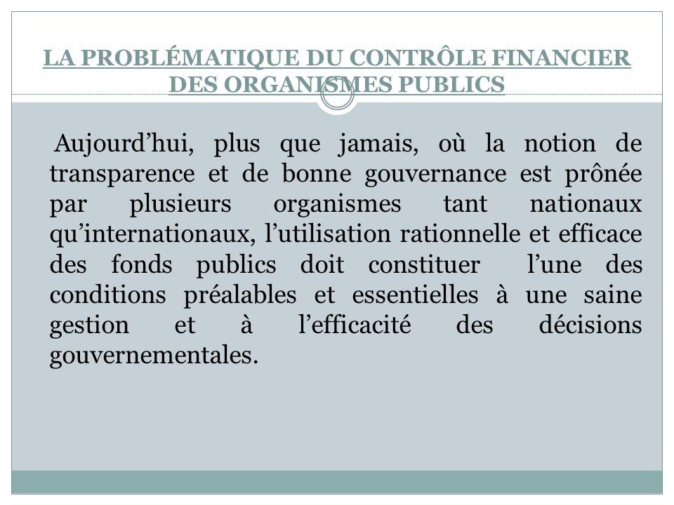 La Problématique du contrôle financier des organismes publics