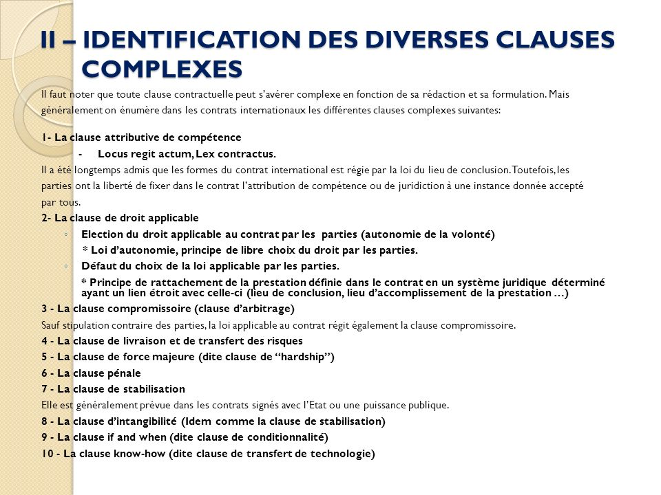 II – IDENTIFICATION DES DIVERSES CLAUSES COMPLEXES