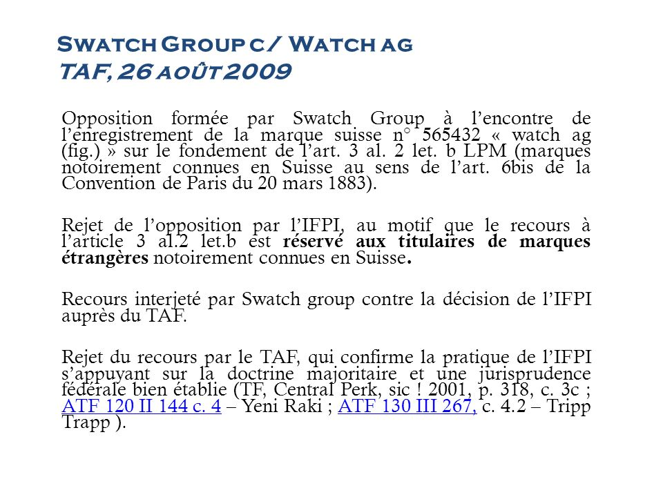 Swatch Group c/ Watch ag TAF, 26 août 2009