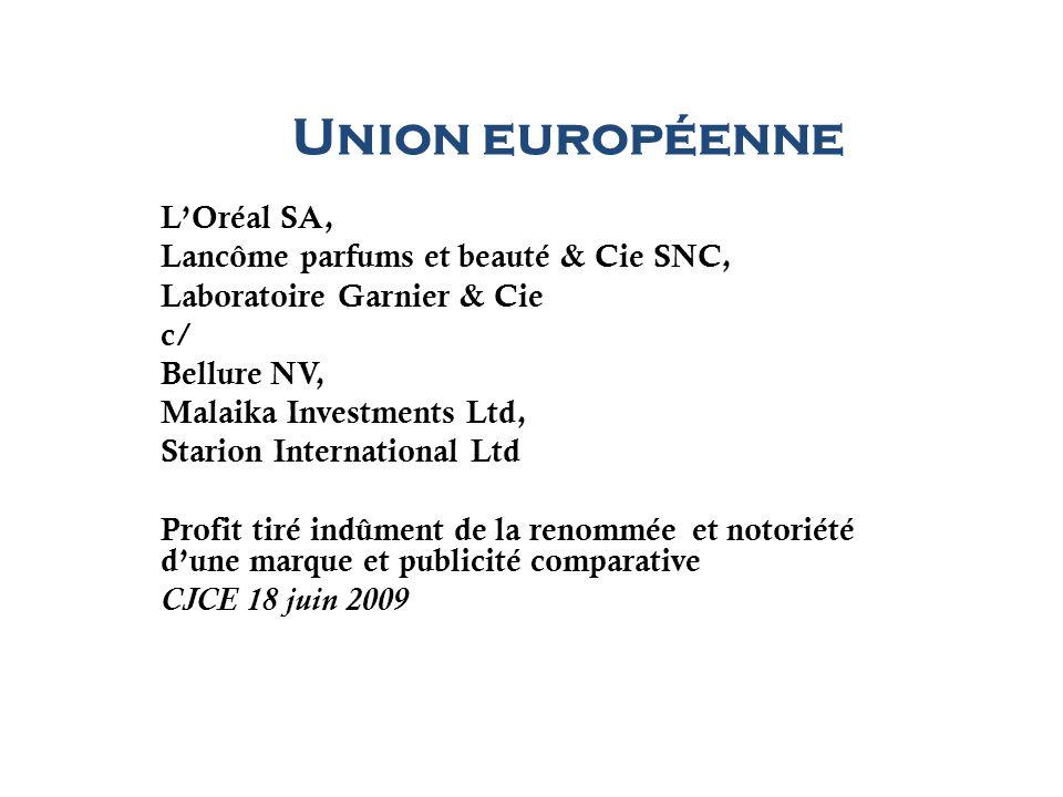 Union européenne L'Oréal SA, Lancôme parfums et beauté & Cie SNC,