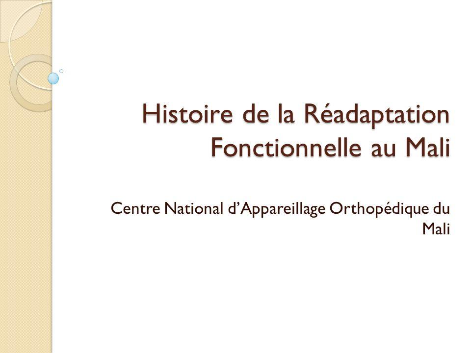 Histoire de la Réadaptation Fonctionnelle au Mali