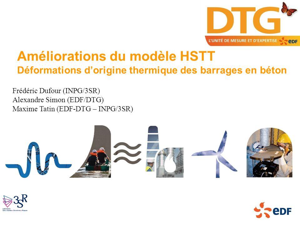Améliorations du modèle HSTT Déformations d'origine thermique des barrages en béton
