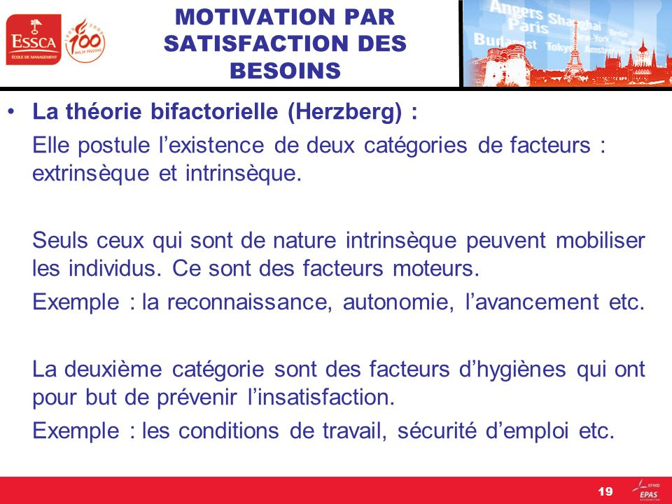 MOTIVATION PAR SATISFACTION DES BESOINS