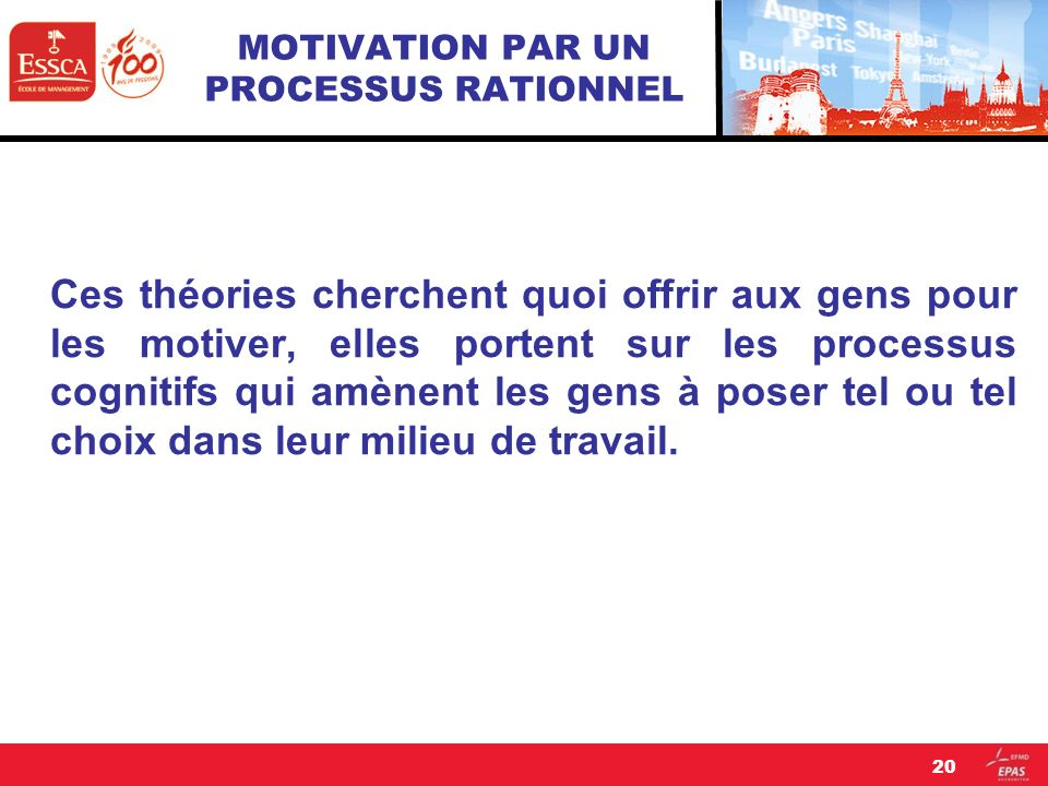 MOTIVATION PAR UN PROCESSUS RATIONNEL