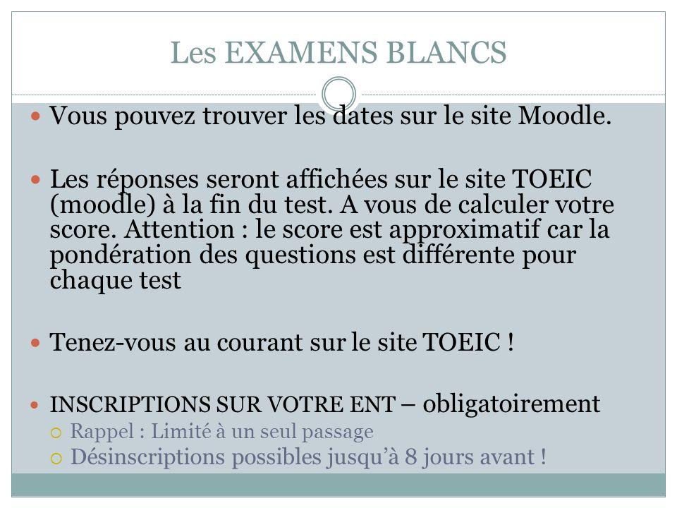 Les EXAMENS BLANCS Vous pouvez trouver les dates sur le site Moodle.