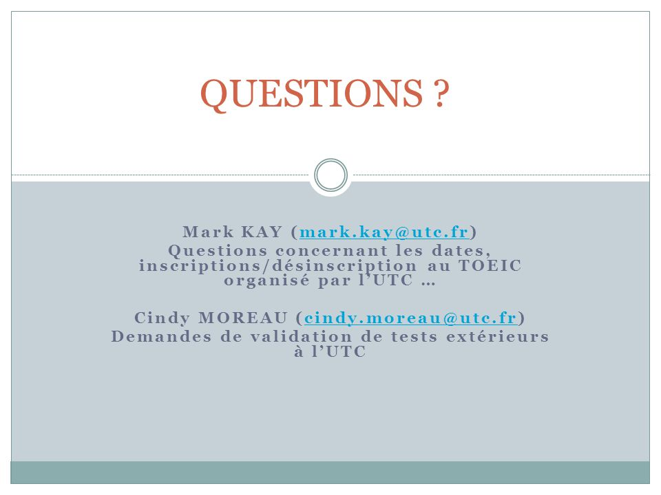 QUESTIONS Mark KAY