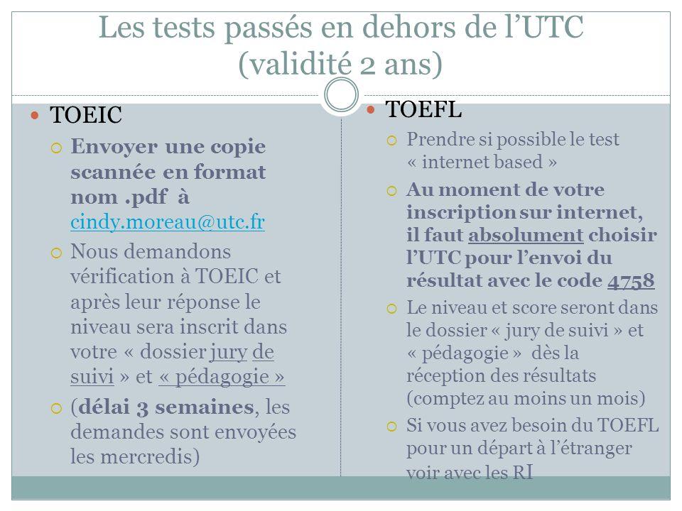 Les tests passés en dehors de l'UTC (validité 2 ans)