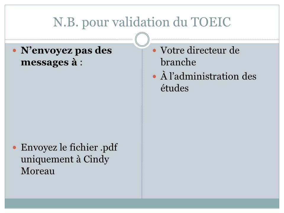 N.B. pour validation du TOEIC