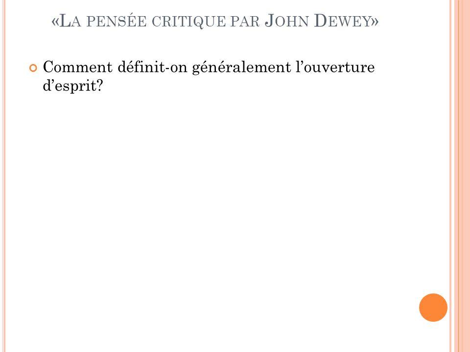 «La pensée critique par John Dewey»