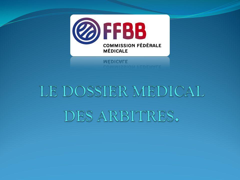 LE DOSSIER MEDICAL DES ARBITRES.