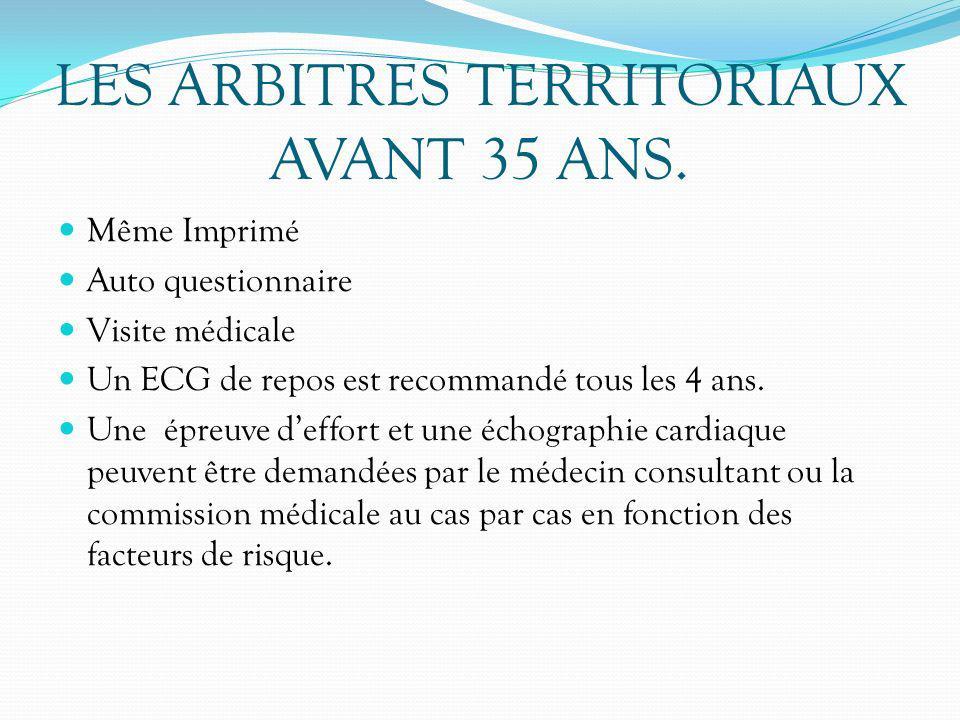 LES ARBITRES TERRITORIAUX AVANT 35 ANS.