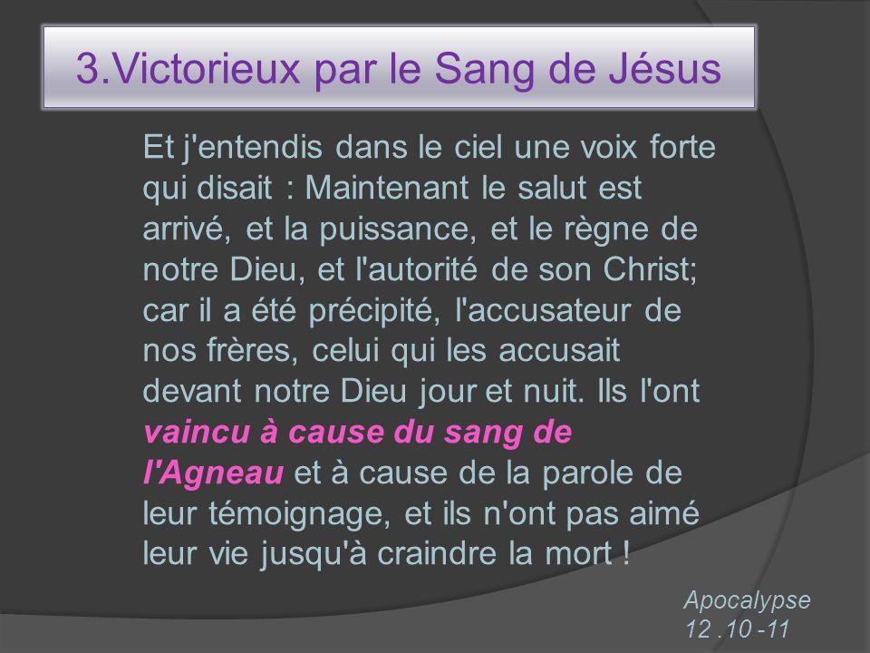 3.Victorieux par le Sang de Jésus
