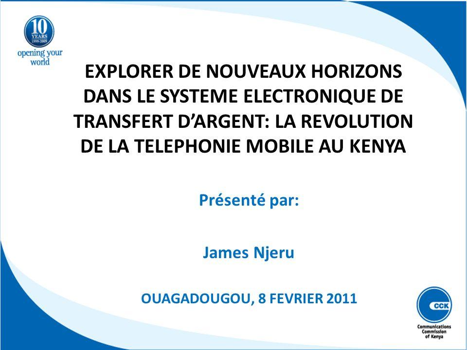 Présenté par: James Njeru OUAGADOUGOU, 8 FEVRIER 2011